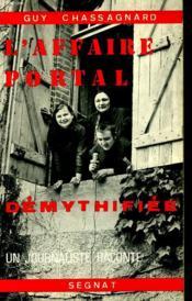 L'Affaire Portal Demythifiee. Un Journaliste Raconte. - Couverture - Format classique