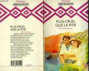 Plus Cruel Quela Pitie - Healing In The Hills - Couverture - Format classique