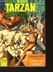 Tarzan - N°30 - La Longue Quete De Tarean - 2° Epoque - Captif Des Kavurus - Couverture - Format classique