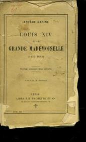 Luis Xiv Et La Grande Mademoiselle - 1652 - 1693 - Couverture - Format classique