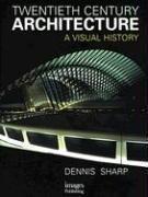 Twentieth Century Architecture (3e Edition) /Anglais - Couverture - Format classique