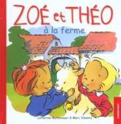 Zoé et Théo T.11 ; Zoé et Théo à la ferme - Couverture - Format classique