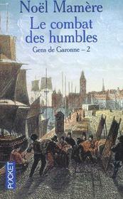 Les Gens De Garonne T.2 ; Combat Des Humbles - Intérieur - Format classique