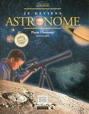 Je deviens astronome - Intérieur - Format classique