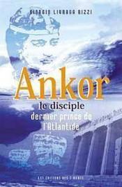 Ankor Le Disciple. Dernier Prince De L'Atlantide - Couverture - Format classique