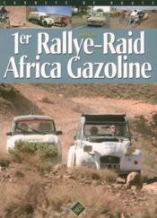 1er rallye-raid africa gazoline - Couverture - Format classique