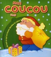 MAXI COUCOU ; Noël ; qu'est-ce qui se trouve derrière le rabat ? (vert) - Couverture - Format classique