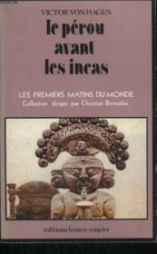 Le Perou Avant Les Incas. - Couverture - Format classique
