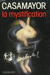 La Mystification. - Couverture - Format classique