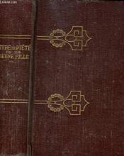 Le Livre De Piete De La Jeune Fille Au Pensionnat Et Dans Sa Famille. - Couverture - Format classique