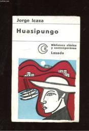 Huasipungo. Novela - Couverture - Format classique