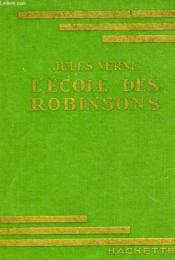 L'Ecole Des Robinsons - Couverture - Format classique