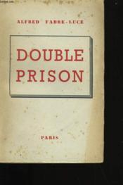 Double Prison. - Couverture - Format classique