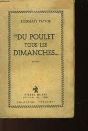 Du Poulet Tous Les Dimanches - Chicken Every Sunday - Couverture - Format classique