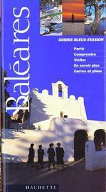 Le Guide Bleu Evasion Des Baleares - Intérieur - Format classique