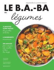 Le b.a-ba de la cuisine ; légumes - Couverture - Format classique