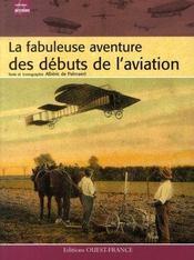 La fabuleuse aventure des débuts de l'aviation - Intérieur - Format classique