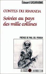 Contes Du Rwanda Au Pays Des 1000 Collines - Couverture - Format classique
