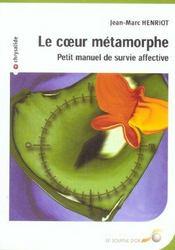 Coeur metamorphe (le) - Intérieur - Format classique