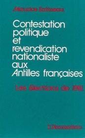 Contestation Politique Et Revendication...Aux Anilles - Couverture - Format classique