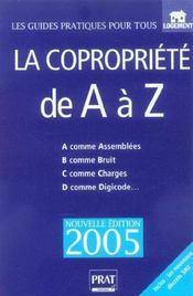 La copropriété de A à Z. A comme assemblées, B comme bruit, C comme charges... - Intérieur - Format classique