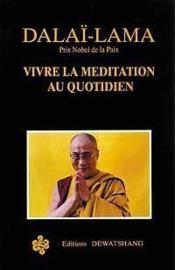 Vivre la meditation au quotidien - Couverture - Format classique