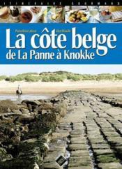 La côte belge ; de La Panne à Knokke - Couverture - Format classique