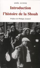 Introduction à l'histoire de la Shoah - Couverture - Format classique
