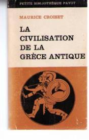 La civilisation de la grece antique - Couverture - Format classique