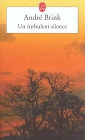Un Turbulent Silence. Roman - Intérieur - Format classique