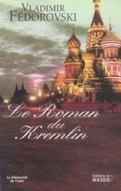 Le Roman Du Kremlin - Couverture - Format classique