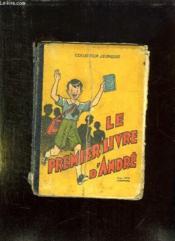 Le Premier Livre D Andre. Cours Elementaire. - Couverture - Format classique