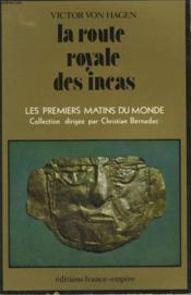 La Route Royale Des Incas. - Couverture - Format classique