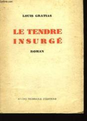 Le tendre insurgé - Couverture - Format classique