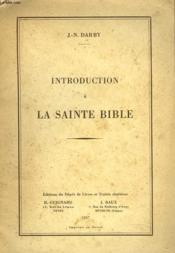 Introduction A La Sainte Bible - Couverture - Format classique