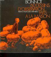 60 Dessins D'Observation Faits A La Maison. - Couverture - Format classique