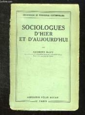 Sociologues D Hier Et D Aujourd Hui. - Couverture - Format classique