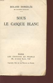 Sous Le Casque Blanc. - Couverture - Format classique