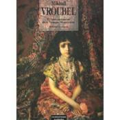 Vroubel, Annonciateur Des Temps Nouveaux - Couverture - Format classique