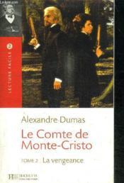 telecharger Le comte de Monte Cristo t.2 – la vengeance livre PDF en ligne gratuit