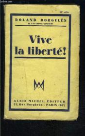 Vive La Liberte! - Couverture - Format classique