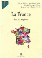 La France : Les Vingt-Deux Regions - Couverture - Format classique