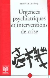Urgences psychiatriques et interventions de crise - Couverture - Format classique
