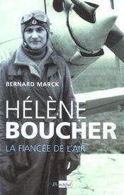 Helene boucher, la fiancee de l'air - Intérieur - Format classique