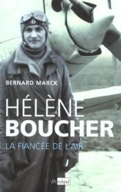 Helene boucher, la fiancee de l'air - Couverture - Format classique