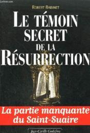 Le temoin secret de la resurrection - Couverture - Format classique