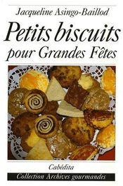 Petits biscuits pour grandes fêtes - Couverture - Format classique