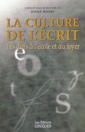 La culture de l'ecrit ; les defis a l'ecole et au foyer - Intérieur - Format classique