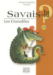 SAVAIS-TU ? T.10 ; les crocodiles - Intérieur - Format classique