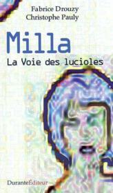 Milla, La Voie Des Lucioles - Couverture - Format classique